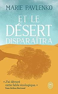 Et le désert disparaîtra par Marie Pavlenko
