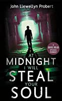 At Midnight I Will Steal Your Soul (Dyslexic Friendly Quick Read)