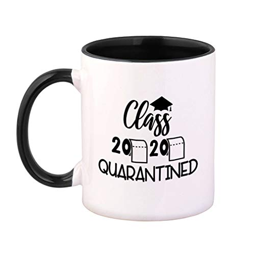 Colorful Coffee Mug Graduation Grad Class of 2020 Quarantined School College Quarantine Social Distancing Quarantine Social Distancing Funny Ceramic Tea Cup 11 Oz Black Inner Handle