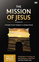 The Mission of Jesus Video Study: Triumph of God's Kingdom in a World in Chaos