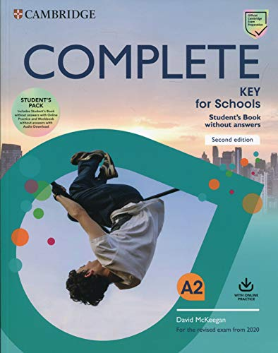Complete key for schools. For the revised exam from 2020. Student's book without answers and Workbook without answers. Per le Scuole superiori. Con espansione online. Con File audio per il download