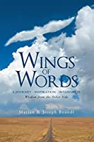 Wings of Words: Wisdom from the Other Side