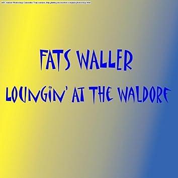 Lounging At The Waldorf