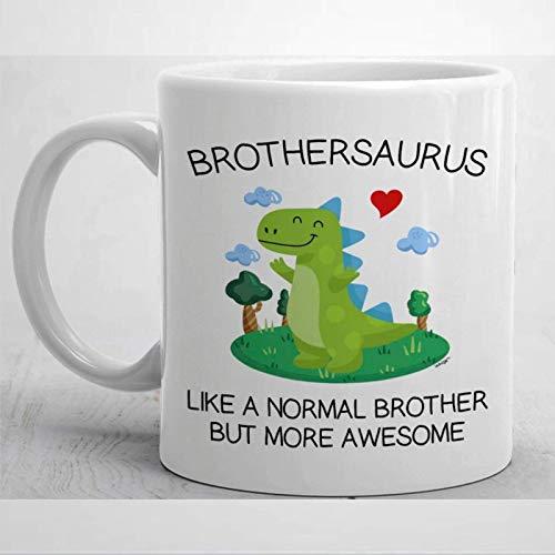 N / A Taza de Brother Present Brothersaurus Taza Divertida de Brother Brothersaurus Rex Taza de cumpleaños de Brother Awesome Brother Dinosaur Coffee Cup 11 oz Taza de café o té de cerámica