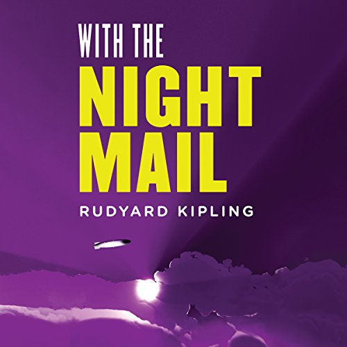 With the Night Mail: A Story of 2000 A.D. audiobook cover art