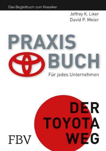 Der Toyota Weg Praxisbuch: Praxisbuch