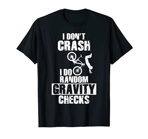 Funny MTB Crash - Gravity Checks Mountain Bike T-Shirt
