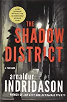 The Shadow District (Flovent and Thorson Thrillers)