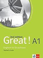 Great! A1, 2nd edition. Teacher's guide: Englisch fuer Erwachsene
