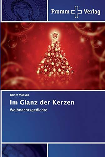 Im Glanz der Kerzen: Weihnachtsgedichte