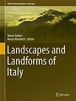 Landscapes and Landforms of Italy (World Geomorphological Landscapes)