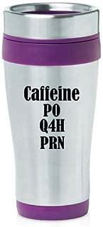 16oz Insulated Stainless Steel Travel Mug Nurse Caffeine PO Q4H PRN (Purple)