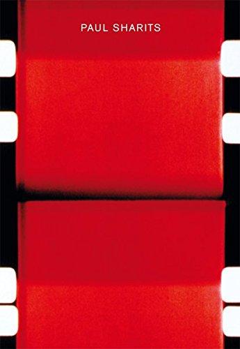 Paul Sharits. Katalog und Werkverzeichnis 1965 - 1992: Fridericianum, Kassel