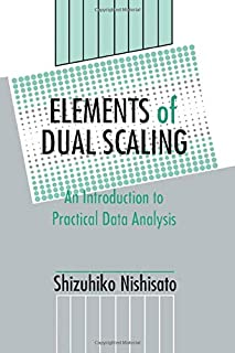 Elements of Dual Scaling: An Introduction To Practical Data Analysis