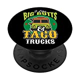 I Like Big Butts & Taco Trucks Funny Mexican Food Lover PopSockets PopGrip Intercambiable