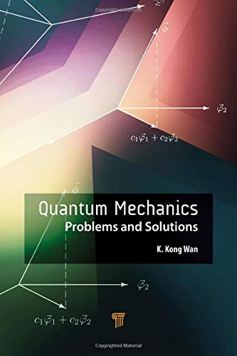 Quantum Mechanics: Problems and Solutions Front Cover