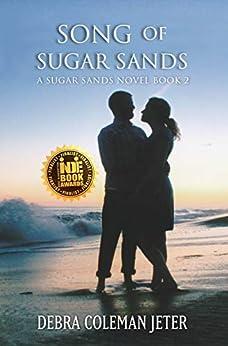 Song of Sugar Sands (Sugar Sands Series Book 2) by [Debra Jeter]