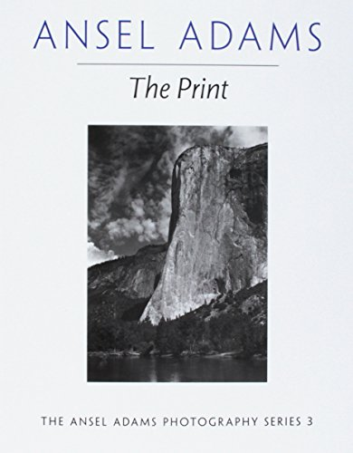 The Print. Series 3 (Ansel Adams Photography)
