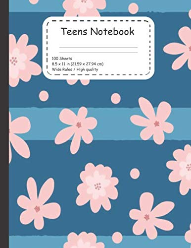 Teens Notebook: Notebook and copybook for students ; Teens, kids, girls and boys High quality and low price designed to be your new classmate . 100 ruled sheets with standard size 8.5*11 inches
