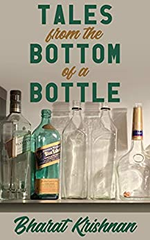 Tales from the Bottom of a Bottle by [Bharat Krishnan, Jeremy Tamburello]