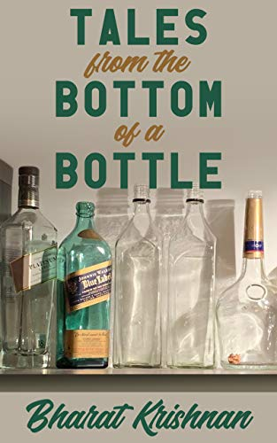 Tales from the Bottom of a Bottle (English Edition)