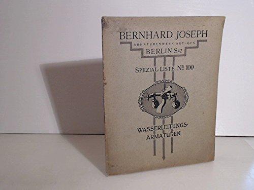 Bernhard Joseph Armaturenwerk AG. Spezialliste Nr. 100: