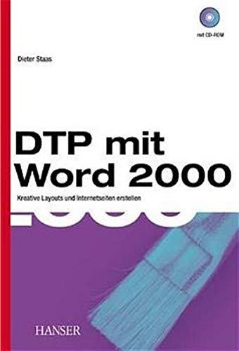 DTP mit Word 2000: Kreative Layouts und Internetseiten erstellen