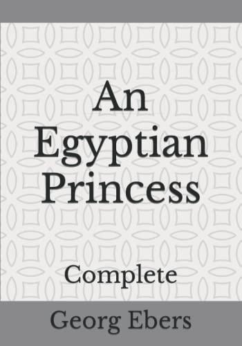 An Egyptian Princess: Complete