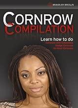 Cornrow Compilation by Marquetta A. Breslin