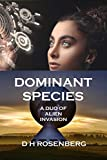 DOMINANT SPECIES: A DUO OF ALIEN INVASION
