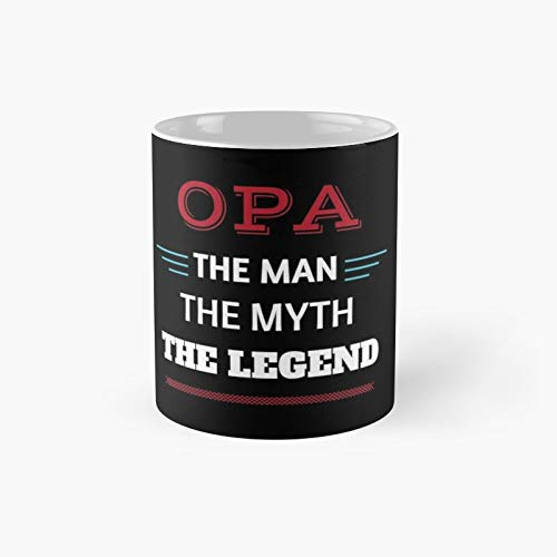 Opa Gift The Man Myth Legend Show Opa How Special He is Father's Day Birthday Taza clásica | Las mejores tazas de café divertidas de 11 oz