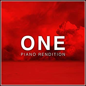 One - Piano Rendition