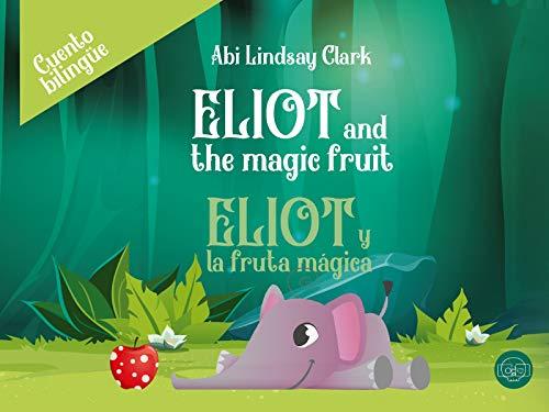 Eliot y la fruta mágica