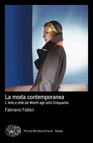 La moda contemporanea: 1