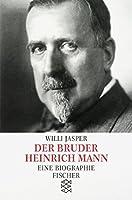 Jasper, W: Bruder Heinrich Mann