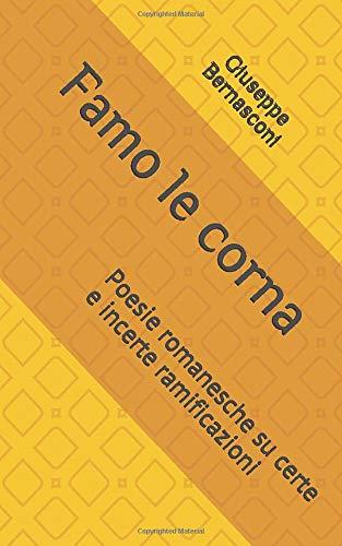 Famo le corna: Poesie romanesche su certe e incerte ramificazioni