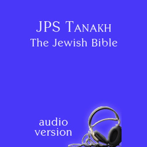 JPS Tanakh     The Jewish Bible, Audio Version              Di:                                                                                                                                 The Jewish Publication Society                               Letto da:                                                                                                                                 Michael Bernstein,                                                                                        Theodore Bikel,                                                                                        Bruce Feiler,                   e altri                 Durata:  61 ore e 11 min     Non sono ancora presenti recensioni clienti     Totali 0,0