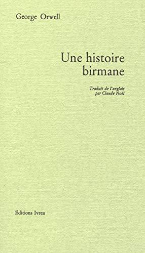 Une histoire birmane (Champ libre)