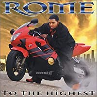 To the Highest by Rome