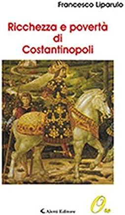 Ricchezza e povertà di Costantinopoli