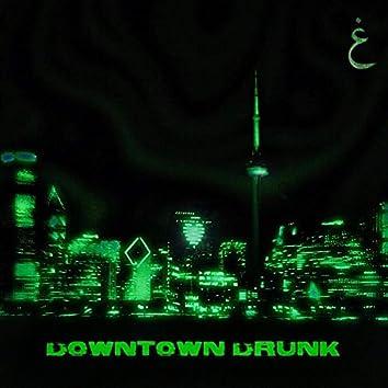 Downtown Drunk