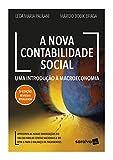 A Nova Contabilidade Social: Uma Introdução à Macroeconomia