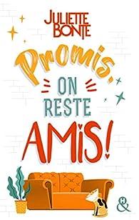 Promis, on reste amis ! par Bonte