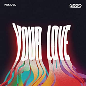 Your Love