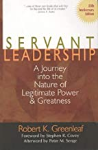Servant Leadership: A Journey into the Nature of Legitimate Power and Greatness 25th Anniversary Edition Book PDF