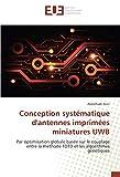 Conception systématique d'antennes imprimées miniatures UWB: Par optimisation globale basée sur le couplage entre la méthode FDTD et les algorithmes génétiques