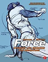 Michael D. Mattesi: Force : Dynamic Life Drawing for Animators (Paperback); 2006 Edition