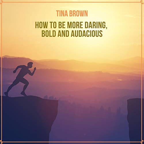 How to Be More Daring, Bold and Audacious Titelbild