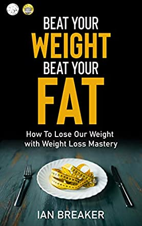 Beat Your Weight Beat Your Fat