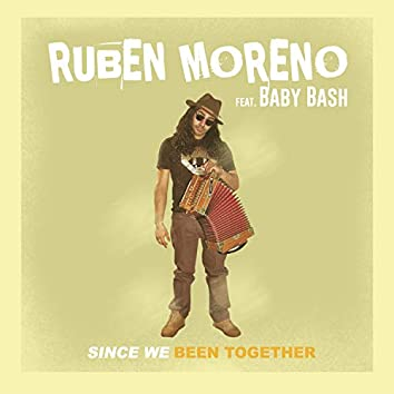 Since We Been Together (feat. Baby Bash)